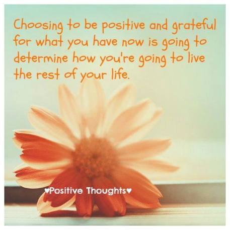 Positive and grateful