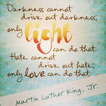 Light and love MLK