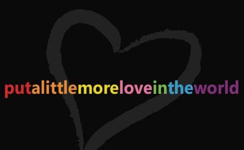 Put a little more love