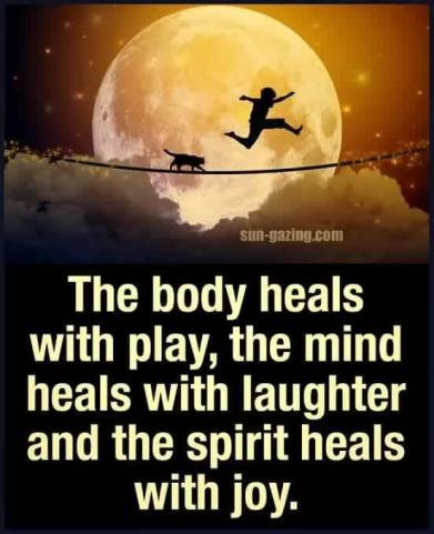 The body heals with joy