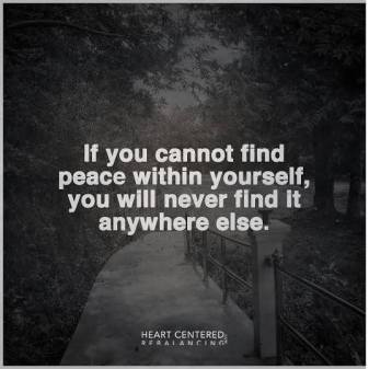 If you can't find peace