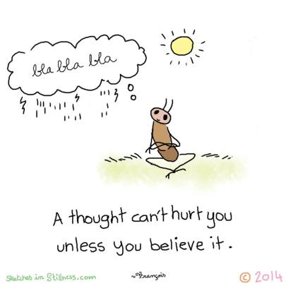 A thought can't hurt you