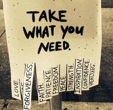 Take what you need 2