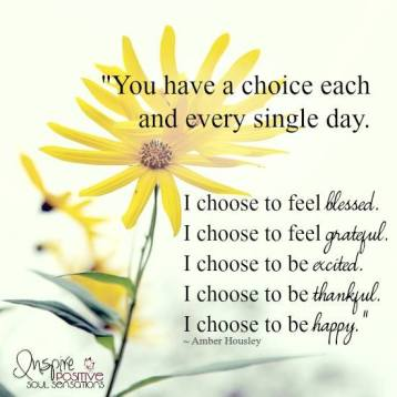 you-have-a-choice-each-and-every-single-day