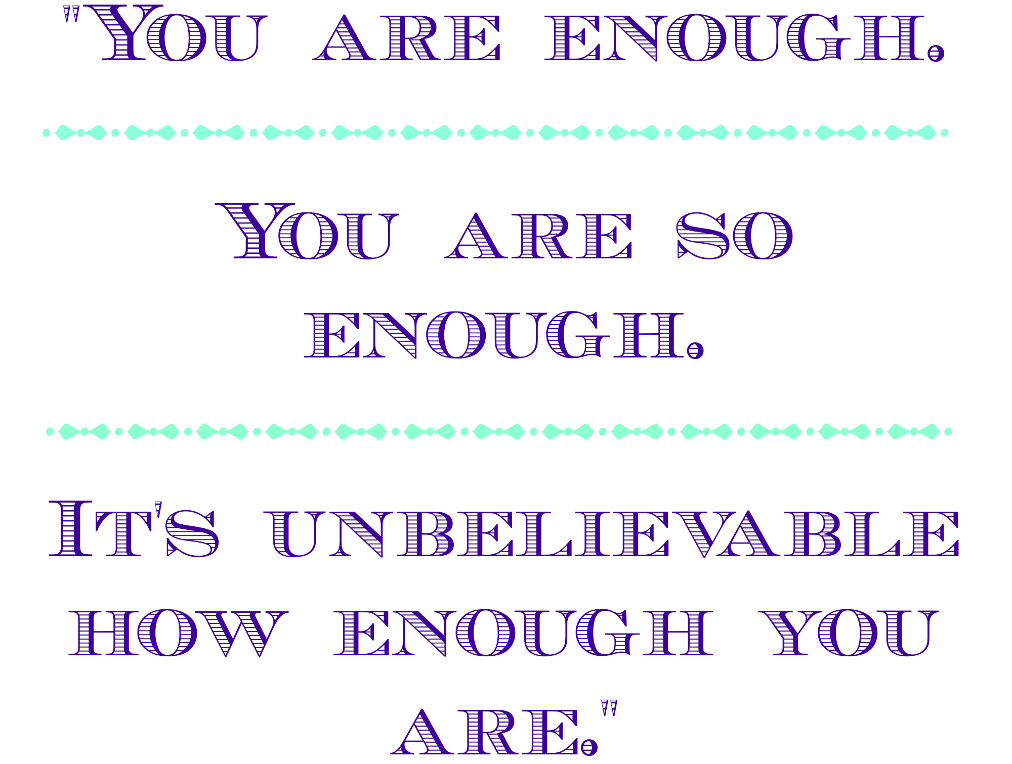 You Are So Enough You Cant Bully Me